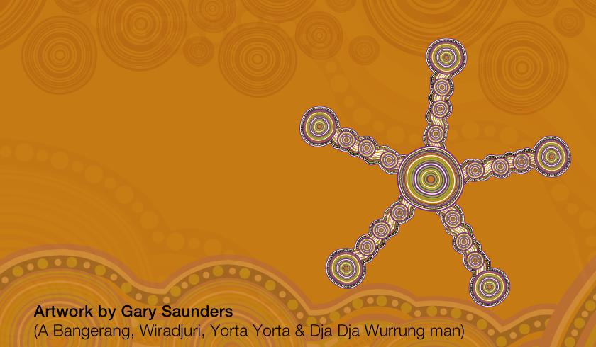 Art by Gary Saunders, a Bangerang, Wiradjuri, Yorta Yorta & Dja Dja Wurrung man